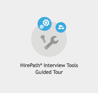 HirePath® Interview Tools Guided Tour